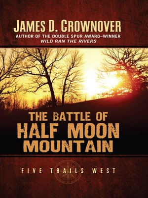 cover image of The Battle of Half Moon Mountain