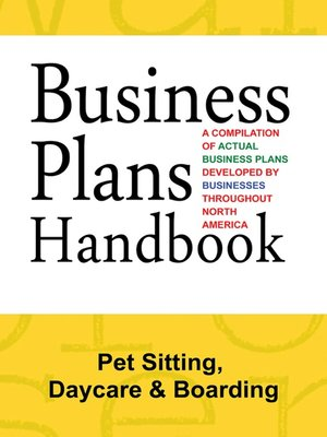 cover image of Business Plans Handbook: Pet Sitting, Daycaree & Boarding