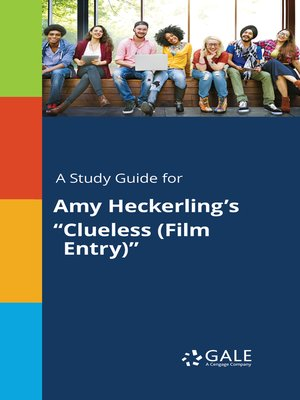 "cover image of A Study Guide for Amy Heckerling's ""Clueless (Film Entry)"""