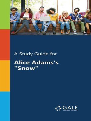 "cover image of A Study Guide for Alice Adams's ""Snow"""