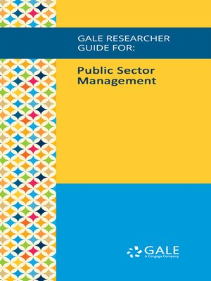 cover image of Gale Researcher Guide for: Public Sector Management