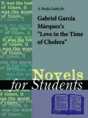 "cover image of A Study Guide for Gabriel Garcia Marquez's ""Love in the Time of Cholera"""