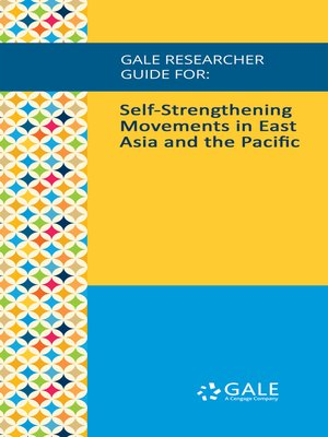 cover image of Gale Researcher Guide for: Self-Strengthening Movements in East Asia and the Pacific