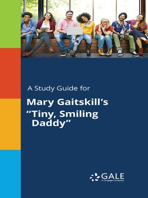 """cover image of A Study Guide for Mary Gaitskill's """"Tiny, Smiling Daddy"""""""