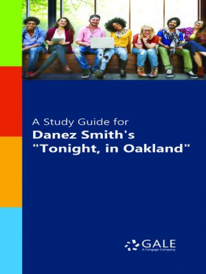 "cover image of A Study Guide for Danez Smith's ""Tonight, in Oakland"""
