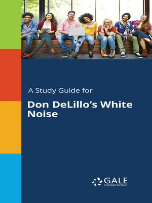 "cover image of A Study Guide for Don DeLillo's ""White Noise"""