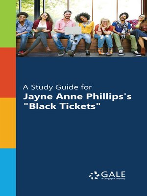 "cover image of A Study Guide for Jayne Anne Phillips's ""Black Tickets"""