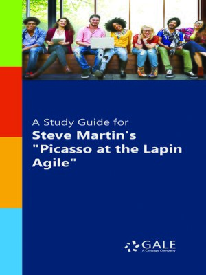 """cover image of A Study Guide for Steve Martin's """"Picasso at the Lapin Agile"""""""