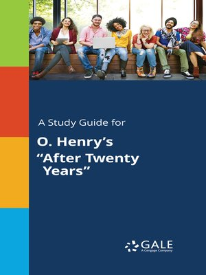 """cover image of A Study Guide for O. Henry's """"After Twenty Years"""""""