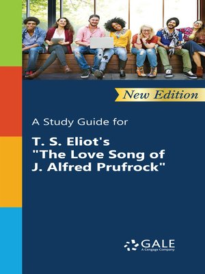 "cover image of A Study Guide for T. S. Eliot's ""The Love Song of J. Alfred Prufrock"""