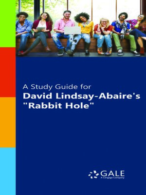 """cover image of A Study Guide for David Lindsay-Abaire's """"Rabbit Hole"""""""