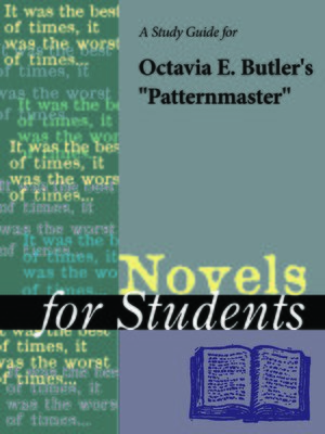 """cover image of A Study Guide for Octavia E. Butler's """"Patternmaster"""""""
