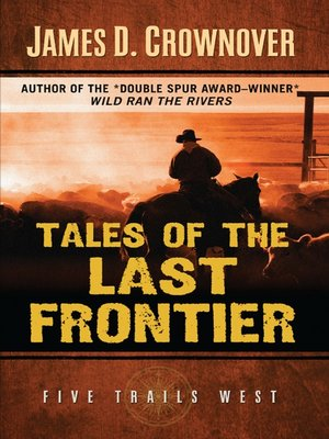 cover image of Tales of the Last Frontier