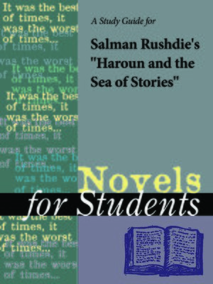 """cover image of A Study Guide forSalman Rushdie's """"Haroun and the Sea of Stories"""""""