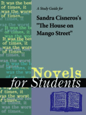 "cover image of A Study Guide for Sandra Cisneros's ""The House on Mango Street"""