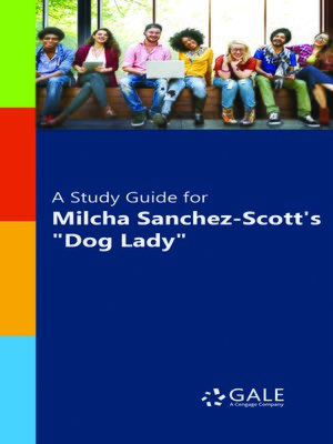 """cover image of A Study Guide for Michla Sanchez-Scott's """"Dog Lady"""""""