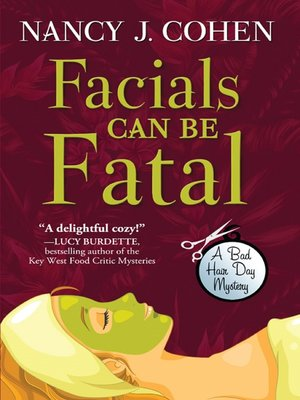 cover image of Facials Can Be Fatal