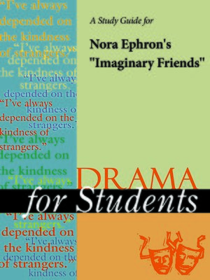 """cover image of A Study Guide for Nora Ephron's """"Imaginary Friends"""""""