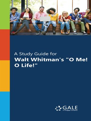 "cover image of A Study Guide for Walt Whitman's ""O Me! O Life!"""