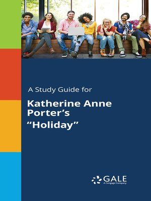 """cover image of A Study Guide for Katherine Anne Porter's """"Holiday"""""""