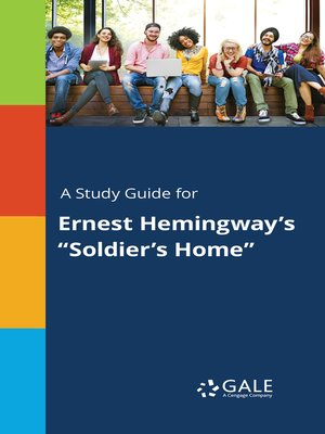 A Study Guide For Ernest Hemingway S Soldier S Home By