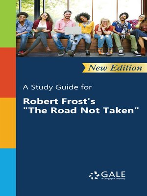 """cover image of A Study Guide for Robert Frost's """"The Road Not Taken"""""""
