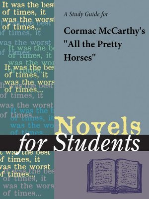 "cover image of A Study Guide for Cormac McCarthy's ""All the Pretty Horses"""
