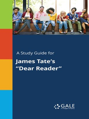 """cover image of A Study Guide for James Tate's """"Dear Reader"""""""