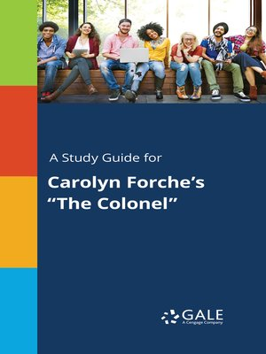 """cover image of A Study Guide for Carolyn Forche's """"The Colonel"""""""