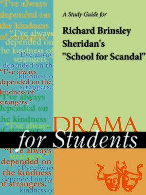 """cover image of A Study Guide for Richard Brinsley Sheridan's """"School for Scandal"""""""