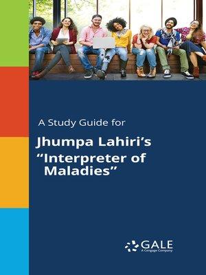 "cover image of A Study Guide for Jhumpa Lahiri's ""Interpreter of Maladies"""