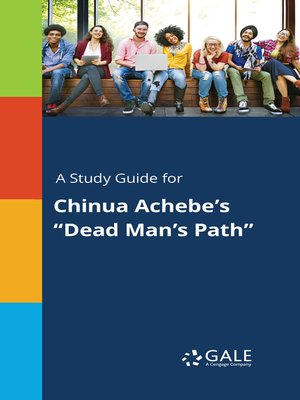 """cover image of A Study Guide for Chinua Achebe's """"Dead Man's Path"""""""
