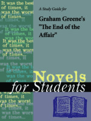 "cover image of A Study Guide for Graham Greene's ""The End of the Affair"""