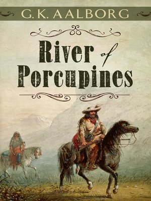 cover image of River of Porcupines