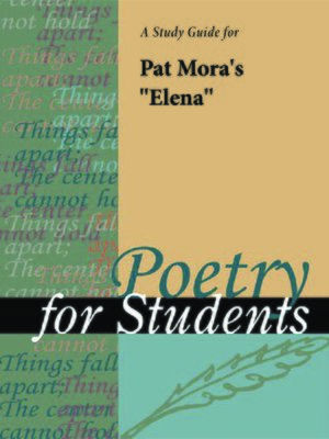 """cover image of A Study Guide for Pat Mora's """"Elena"""""""