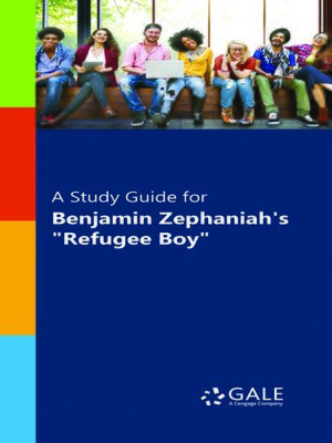 "cover image of A Study Guide for Benjamin Zephaniah 's ""Refugee Boy"""