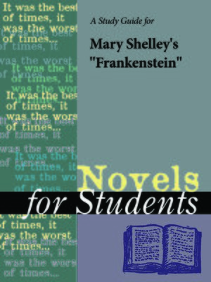 """cover image of A Study Guide for Mary Wollstonecraft Shelley's """"Frankenstein"""""""