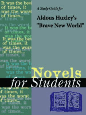 "cover image of A Study Guide for Aldous Huxley's ""Brave New World"""