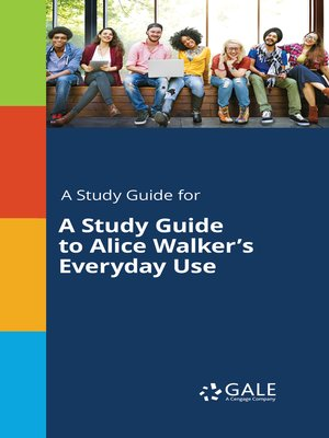 "cover image of A Study Guide to Alice Walker's ""Everyday Use"""