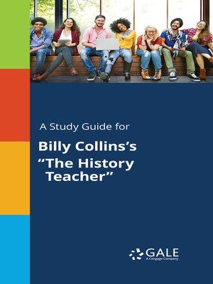 "cover image of A Study Guide for Billy Collins's ""The History Teacher"""