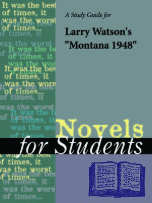 "cover image of A Study Guide for Larry Watson's ""Montana 1948"""