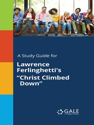 "cover image of A Study Guide for Lawrence Ferlinghetti's ""Christ Climbed Down"""