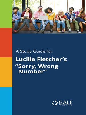 """cover image of A Study Guide for Lucille Fletcher's """"Sorry, Wrong Number"""""""