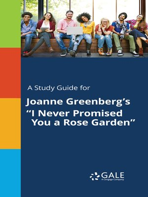"""cover image of A Study Guide for Joanne Greenberg's """"I Never Promised You a Rose Garden"""""""