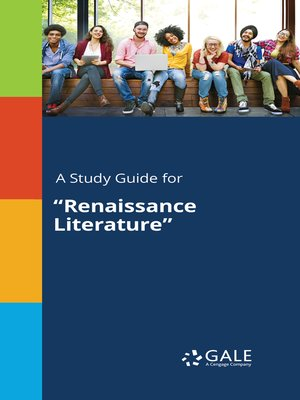 "cover image of A Study Guide for ""Renaissance Literature"""