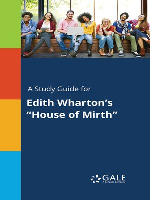 "cover image of A Study Guide for Edith Wharton's ""House of Mirth"""