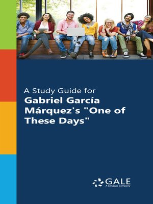 "cover image of A Study Guide for Gabriel Garcia Marquez's ""One of These Days"""