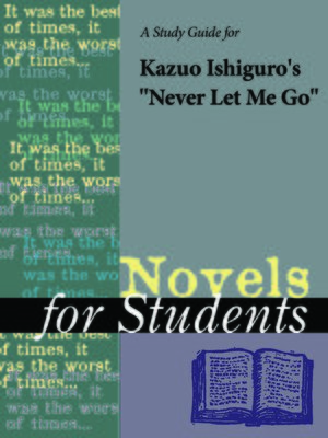 "cover image of A Study Guide for Kazuo Ishiguro's ""Never Let Me Go"""