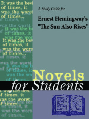 """cover image of A Study Guide for Ernest Hemingway's """"The Sun Also Rises"""""""