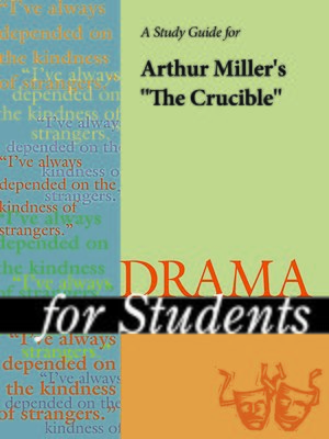 "cover image of A Study Guide for Arthur Miller's ""The Crucible"""